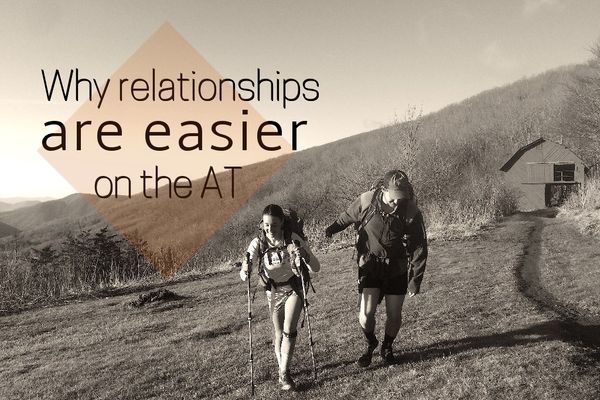 Why Relationships are Easier on the AT