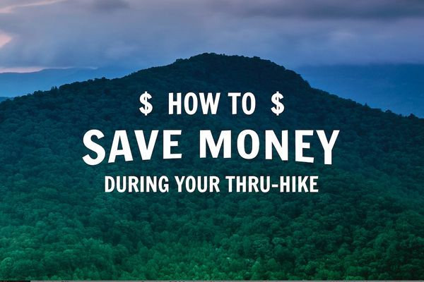 How to Save Money DURING Your Thru-Hike