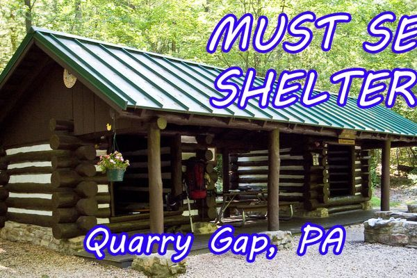 Must See Shelters – Quarry Gap, Pennsylvania