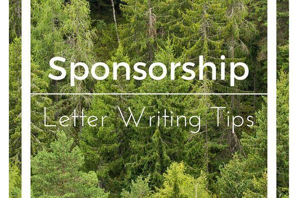 Sponsorship Letter Writing Tips