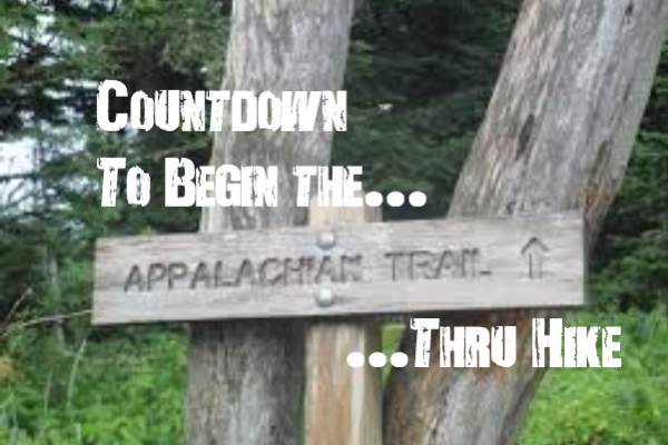 Countdown to Thru Hike