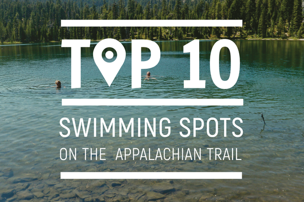 Top 10 Swimming Spots on the Appalachian Trail