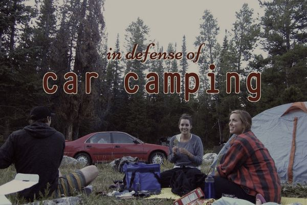 In Defense of Car Camping