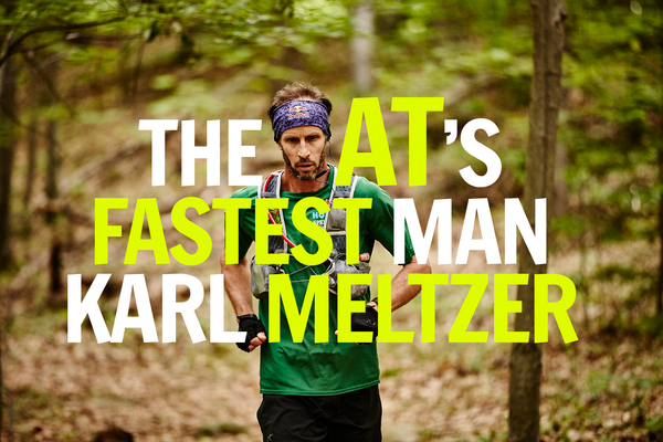 Karl Meltzer on Being the AT's Fastest Man, Fueling for an FKT, and Going Through 19 Pairs of Trail Runners