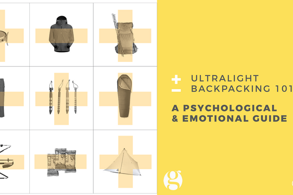 Ultralight Backpacking 101: A Psychological and Emotional Guide