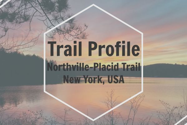 The Northville-Placid Trail: A 133-Mile Hidden Gem in the Adirondacks