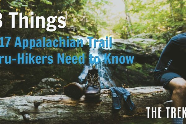 13 Things 2017 Appalachian Trail Thru-Hikers Need to Know