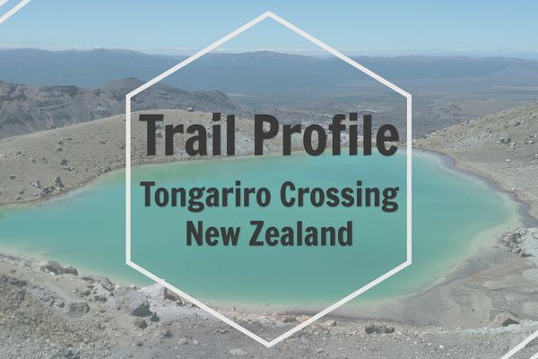 Trail Profile: Tongariro Crossing, New Zealand