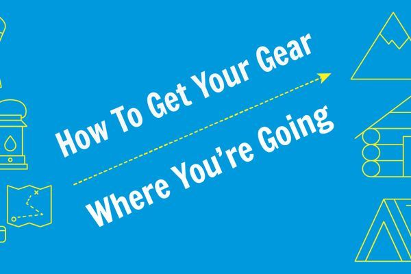 How to Get Your Gear Where You're Going