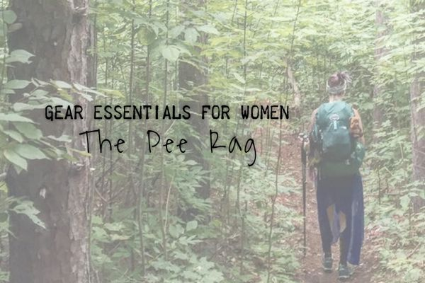 Gear Essentials for Women: The Pee Rag