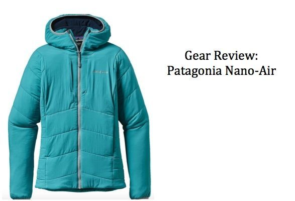 Gear Review: Patagonia Nano-Air Hoodie