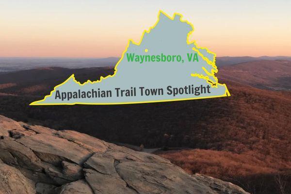 Appalachian Trail Town Spotlight: Waynesboro, VA