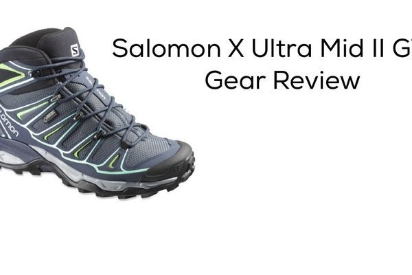 Gear Review: Salomon X Ultra Mid II GTX Women's Hiking Boots