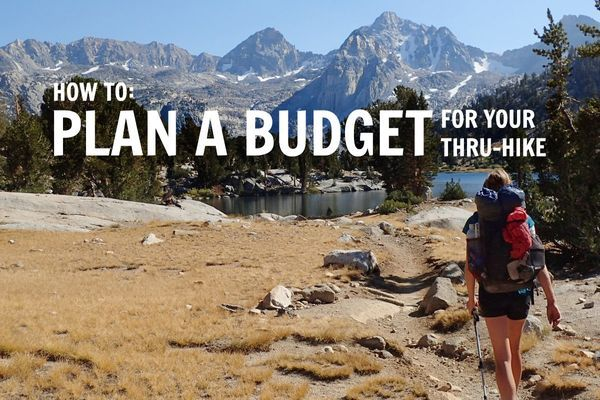 How to Plan a Budget for Your Thru-Hike