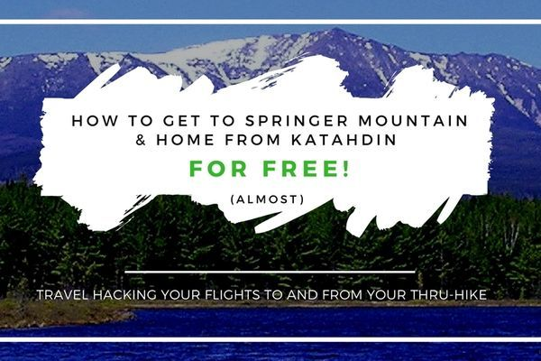 How To Get To Springer Mountain And Home From Katahdin For (Almost) Free