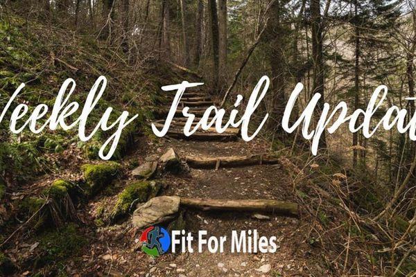 Weekly Trail Update #2: April 2 – April 8, 2018