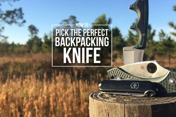 How To Pick the Perfect Backpacking Knife