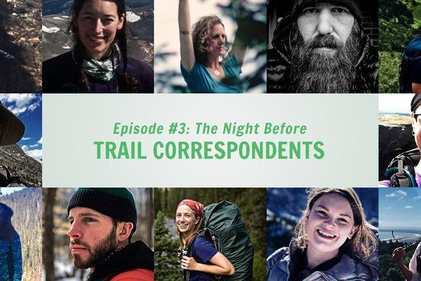 Trail Correspondents Episode #3: The Night Before (Part I)