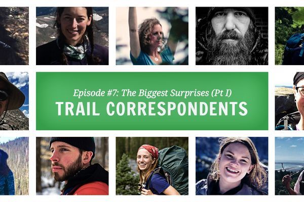 Trail Correspondents Episode #7: The Biggest Surprises (Pt I)