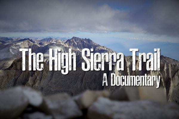 "​Documentary Review: ""The High Sierra Trail"""