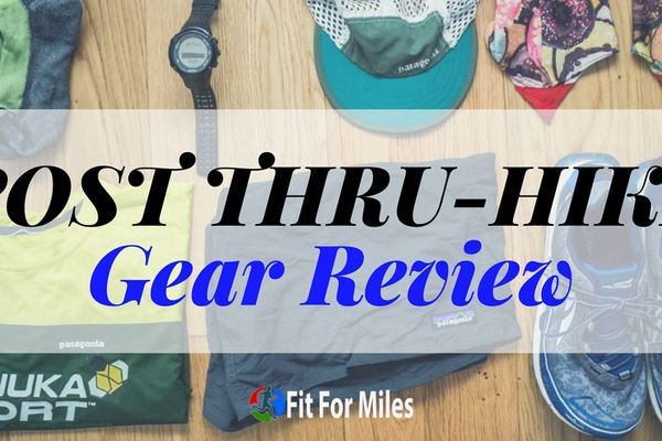 Post-Appalachian Trail Gear List Review