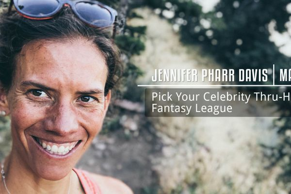 Mailbag with Jennifer Pharr Davis: Pick Your Celebrity Thru-Hiker Fantasy League