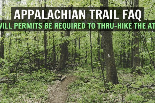Will Permits Ever be Required to Thru-Hike the Appalachian Trail? [AT FAQ]