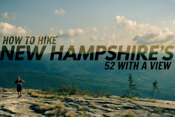 "Hiking New Hampshire's ""52 With A View"" List"