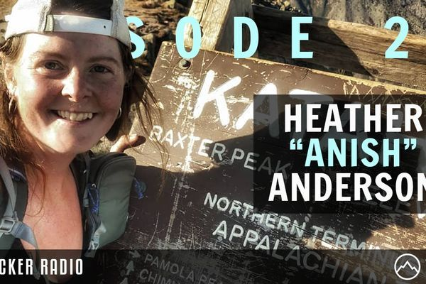 "Backpacker Radio #23: Heather ""Anish"" Anderson on Her Calendar Triple"