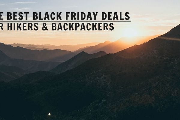 The Best Black Friday Deals for Hikers and Backpackers