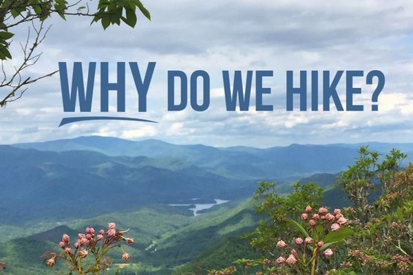 Why Do We Hike?