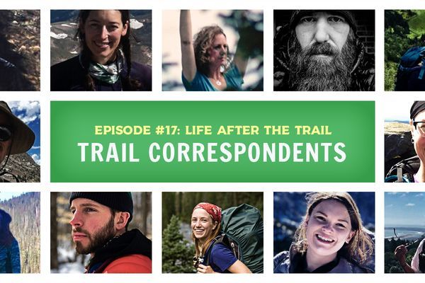 Trail Correspondents Episode #17: Life After the Trail