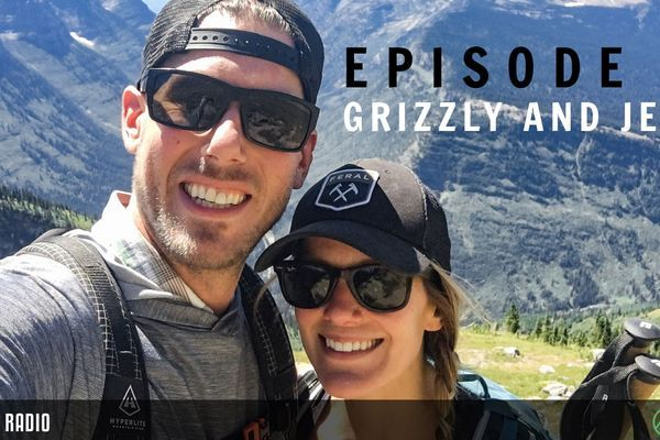 Backpacker Radio # 29: Valentine's Day 2.0 with Grizzly + Jenna, Tent Orgies, and How to Hike 30 Miles in a Day