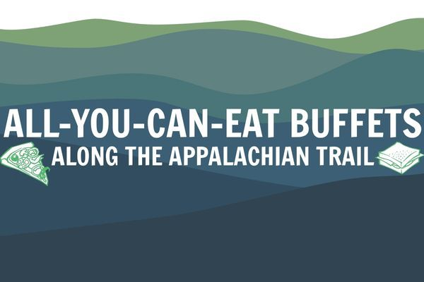 The Thru-Hiker's Guide to All-You-Can-Eat Buffets Along the Appalachian Trail