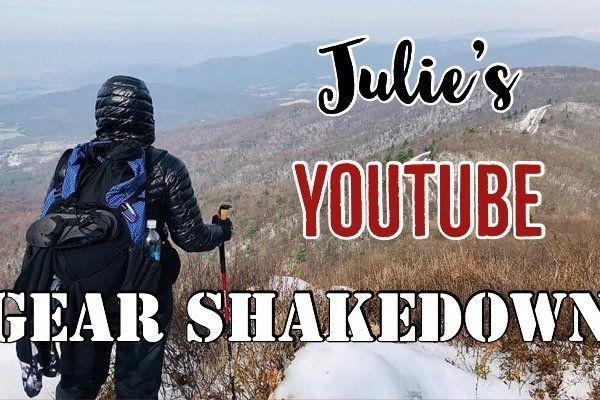 Julie's YouTube Gear Shakedown