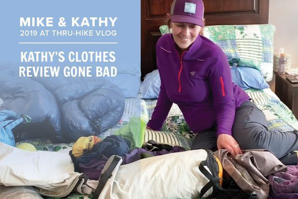 Mike & Kathy 2019 Appalachian Trail Thru-Hike Vlog #3 (Kathy's Clothes Review Gone Bad)