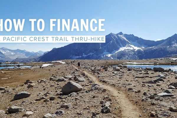 How to Finance a Pacific Crest Trail Thru-Hike