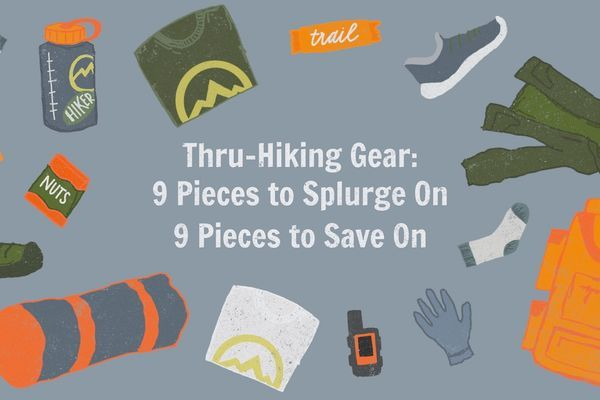Nine Pieces of Thru-Hiking Gear to Splurge on, and Nine to Save On
