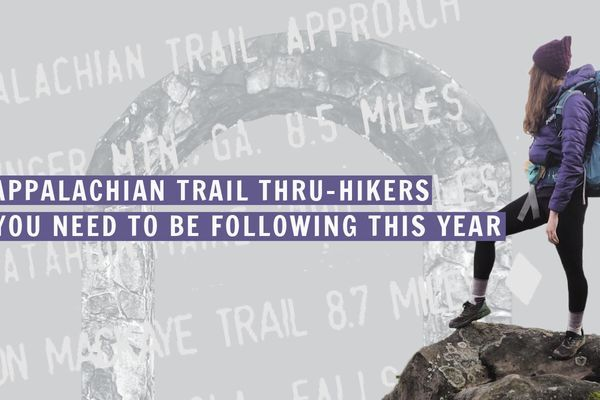 36 Appalachian Trail Thru-Hikers You Need to Be Following This Year