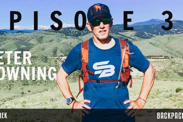 Backpacker Radio Episode 32: Peter Downing on Ultrarunning, the Peace Corps, and Suffer Better