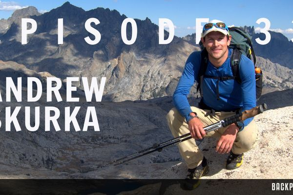 Backpacker Radio #33: Andrew Skurka and Second Chance Hiker