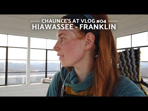 Chaunce's AT Vlog #04: Hiawassee – Franklin