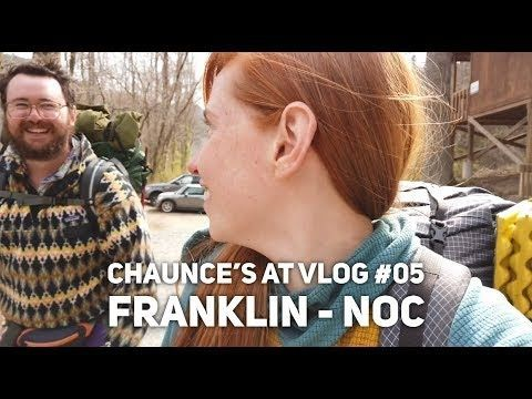 Chaunce's AT Vlog #05: Franklin – NOC