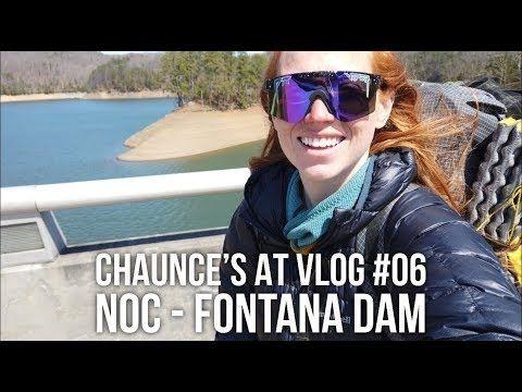 Chaunce's AT Vlog #06: NOC – Fontana Dam