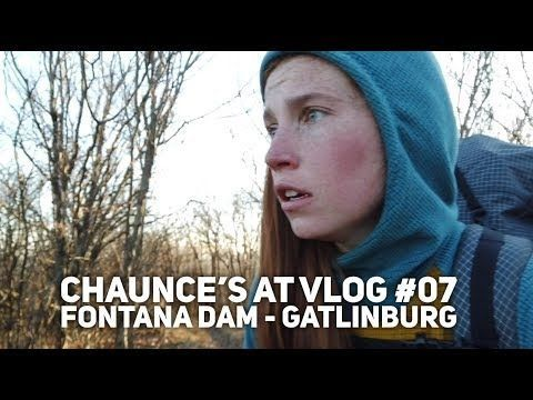 Chaunce's AT Vlog #07: Fontana Dam – Gatlinburg