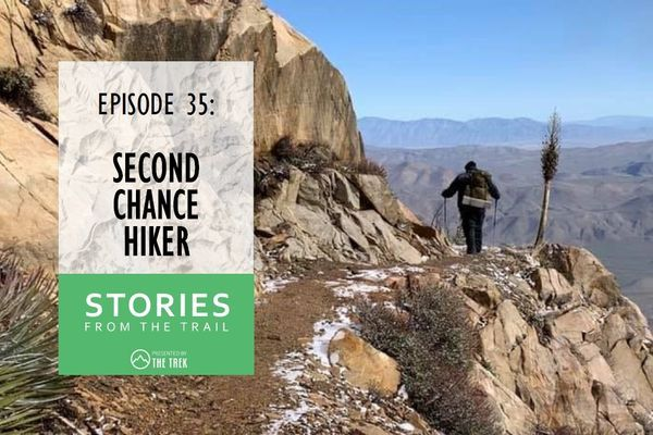 Stories from the Trail: Second Chance Hiker