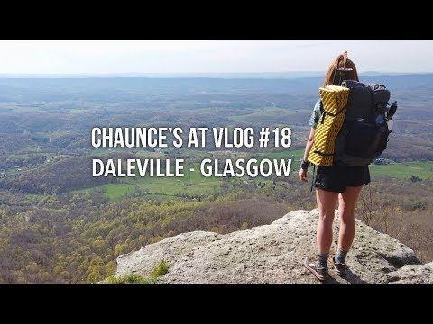 Chaunce's AT Vlog #18: Daleville – Glasgow
