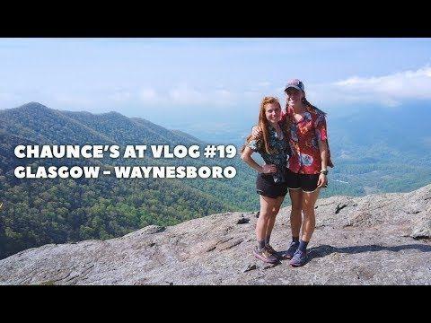 Chaunce's AT Vlog #19: Glasgow – Waynesboro