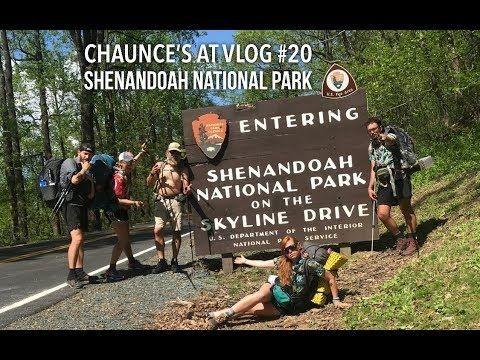 Chaunce's AT Vlog #20: Shenandoah National Park