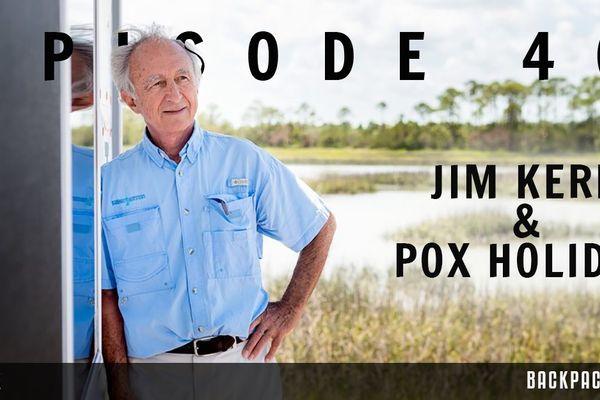 Backpacker Radio #40: Jim Kern and Pox Holiday
